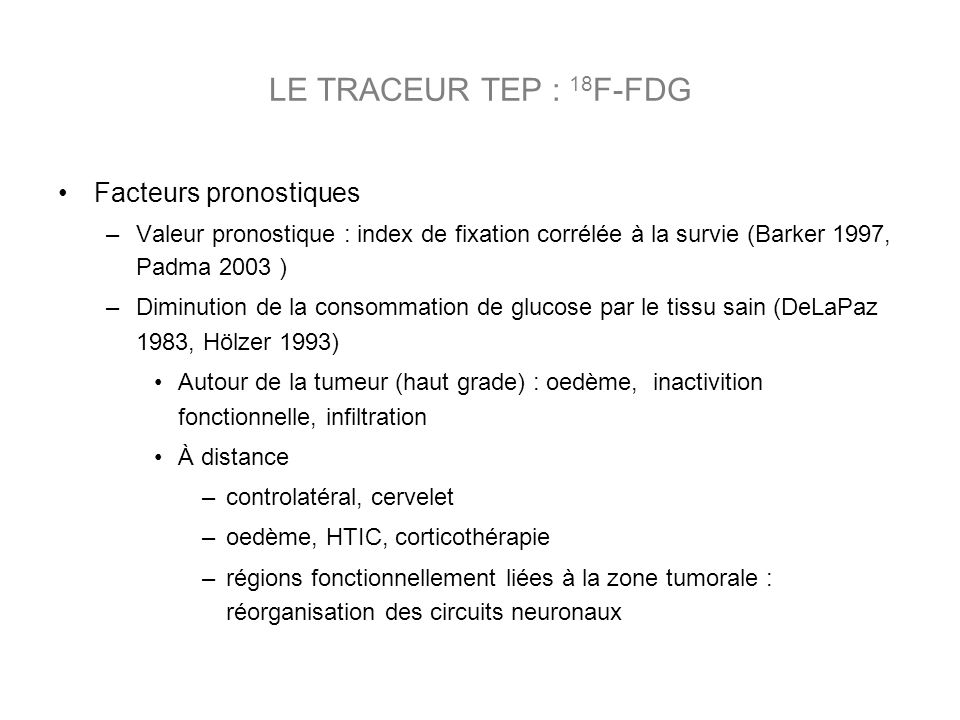 LE TRACEUR TEP : 18F-FDG Facteurs pronostiques