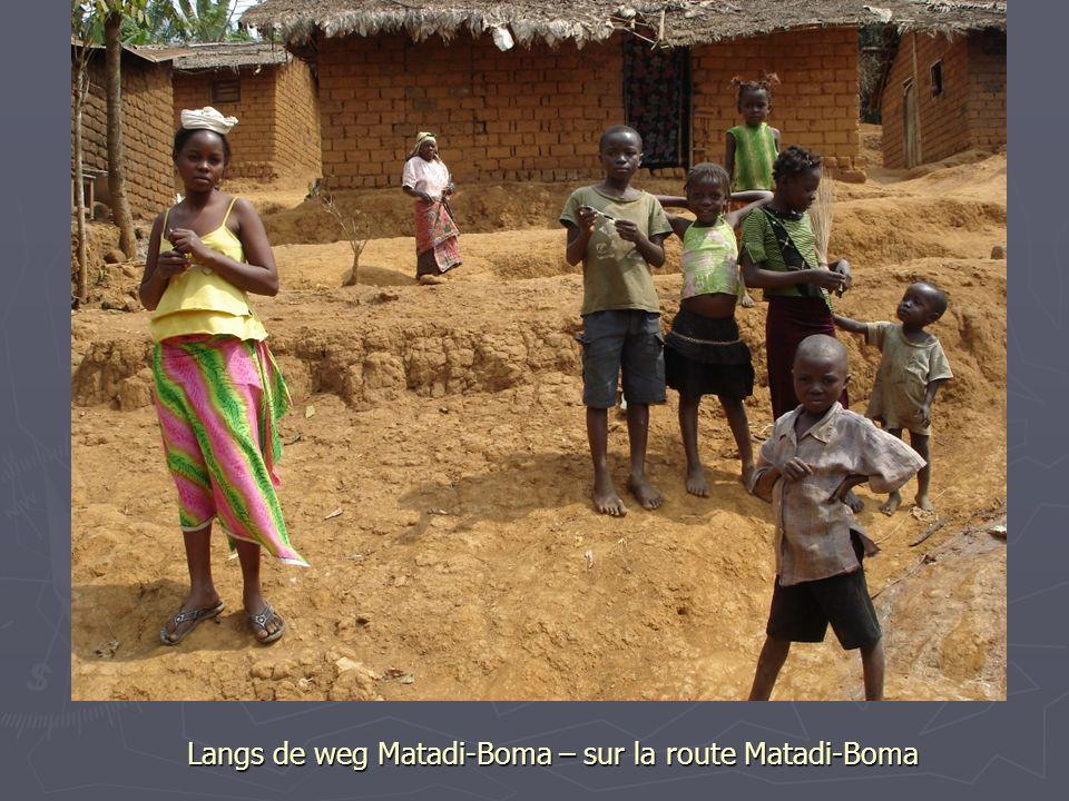 Langs de weg Matadi-Boma – sur la route Matadi-Boma