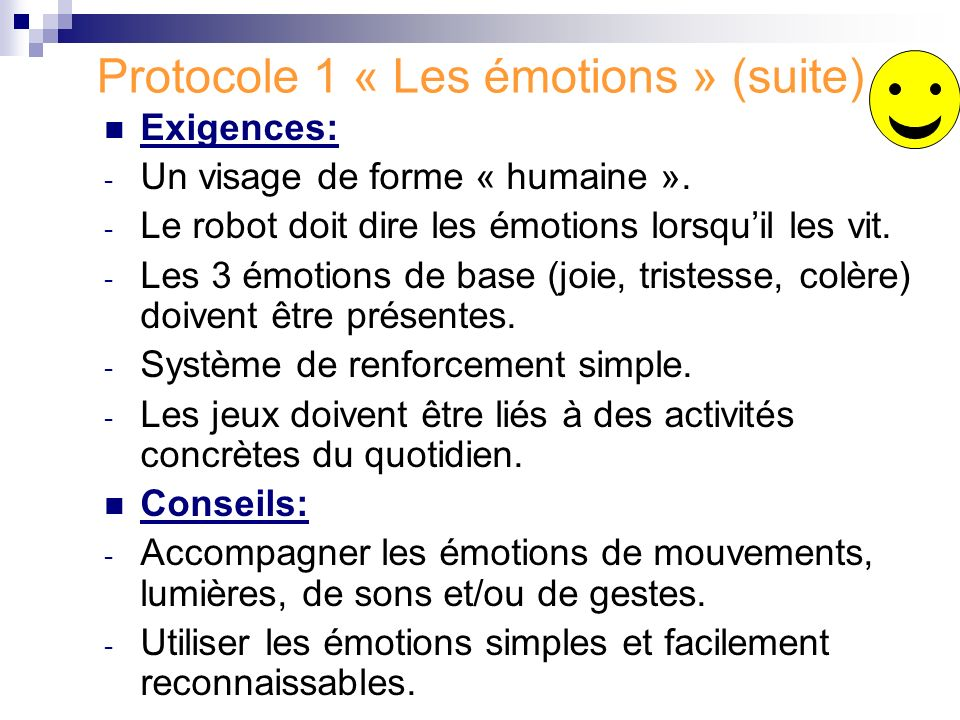 Protocole 1 « Les émotions » (suite)