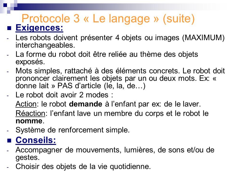 Protocole 3 « Le langage » (suite)