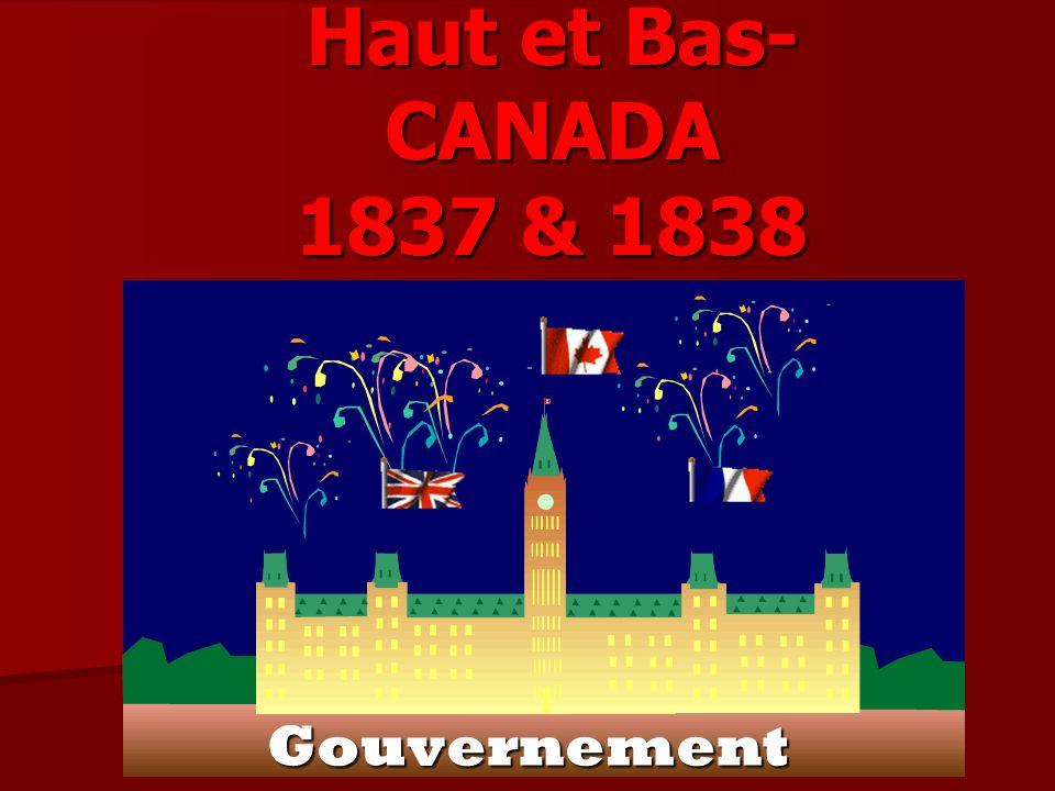 Haut et Bas- CANADA 1837 & 1838 Gouvernement