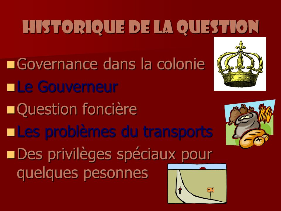 Historique de la question