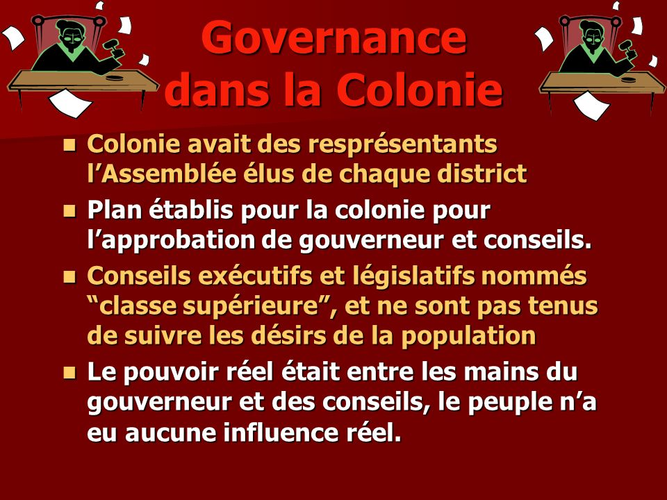 Governance dans la Colonie