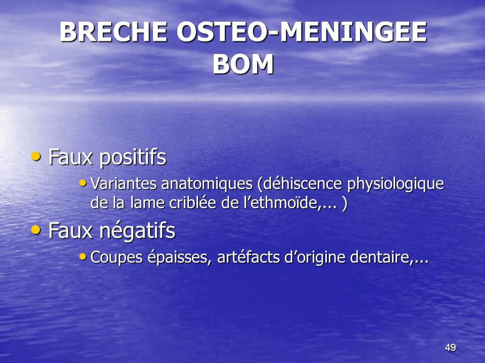 BRECHE OSTEO-MENINGEE BOM