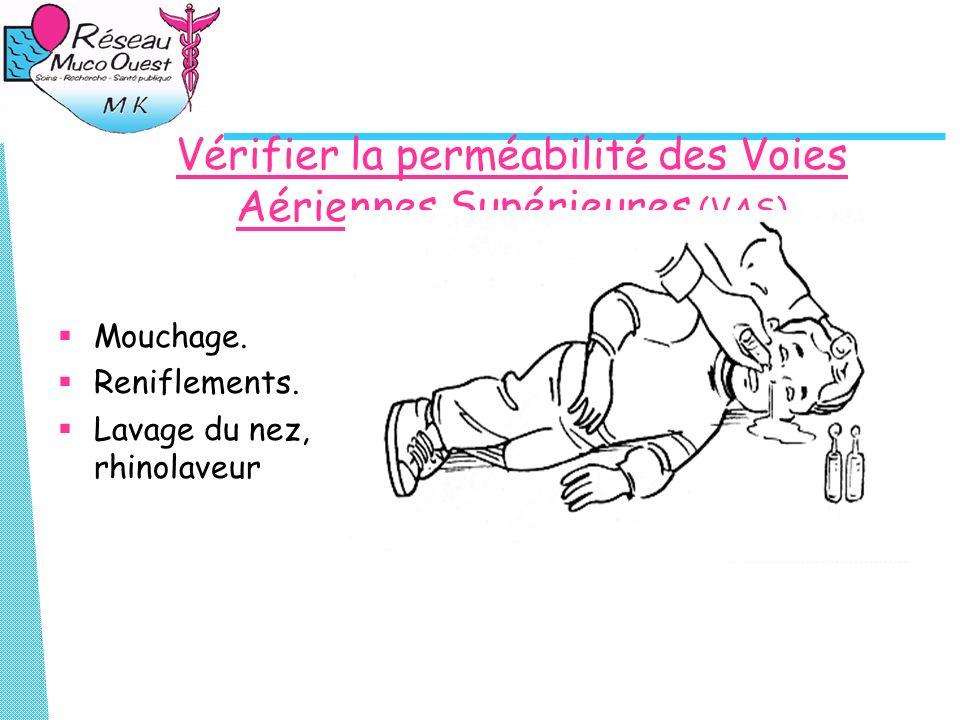 Vérifier la perméabilité des Voies Aériennes Supérieures (VAS)