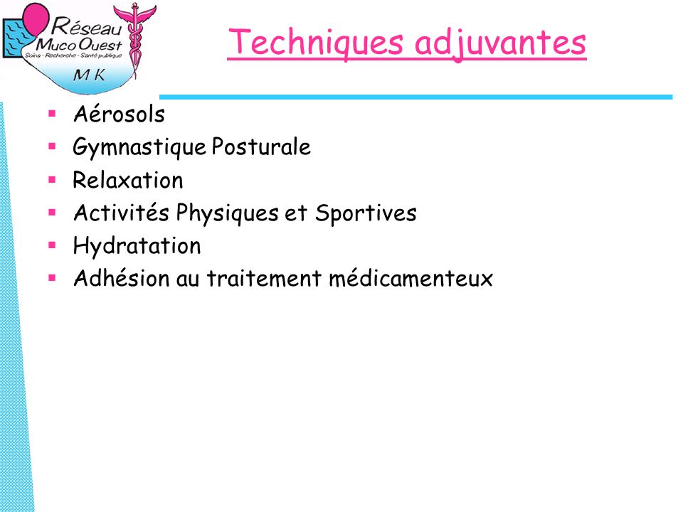 Techniques adjuvantes