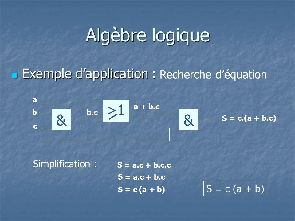 Algèbre logique >1 & & Exemple d'application : Recherche d'équation