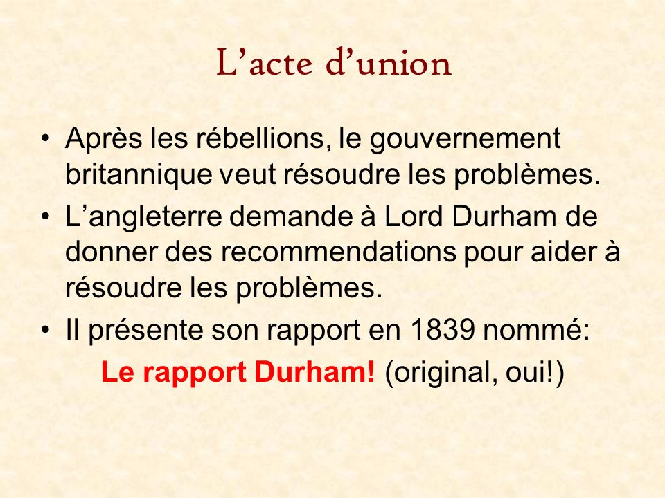 Le rapport Durham! (original, oui!)