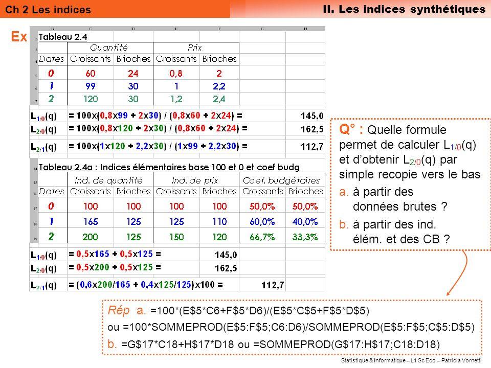 Ex Q° : Quelle formule permet de calculer L1/0(q) et d'obtenir L2/0(q) par simple recopie vers le bas.