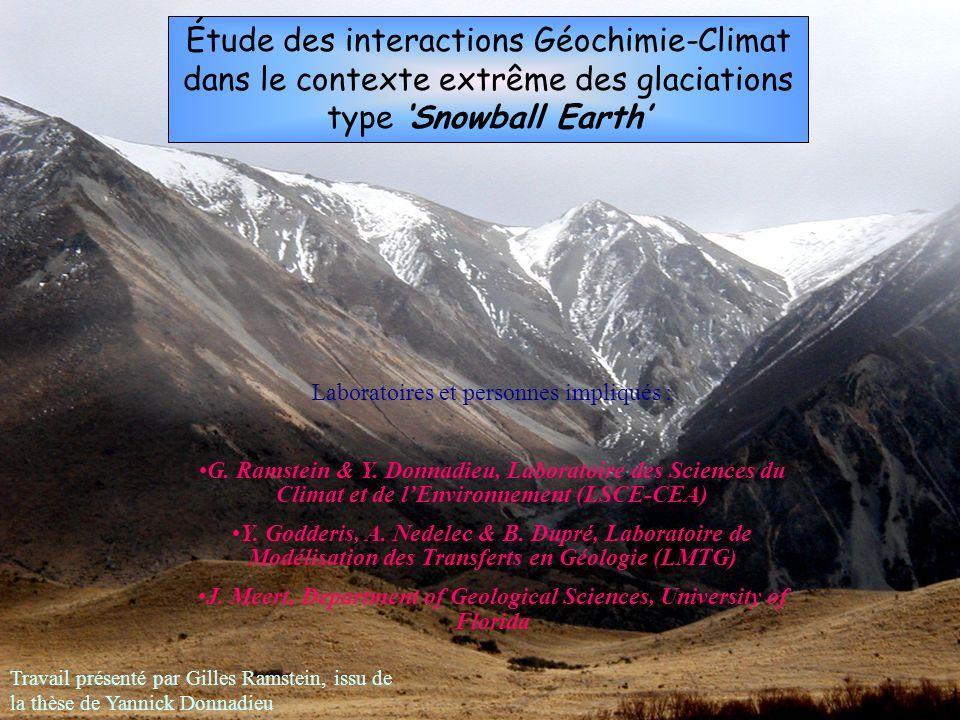 Étude des interactions Géochimie-Climat dans le contexte extrême des glaciations type 'Snowball Earth'