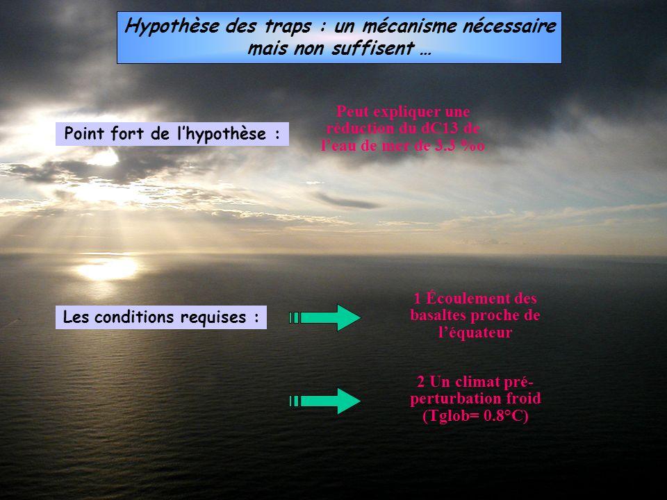 Hypothèse des traps : un mécanisme nécessaire mais non suffisent …