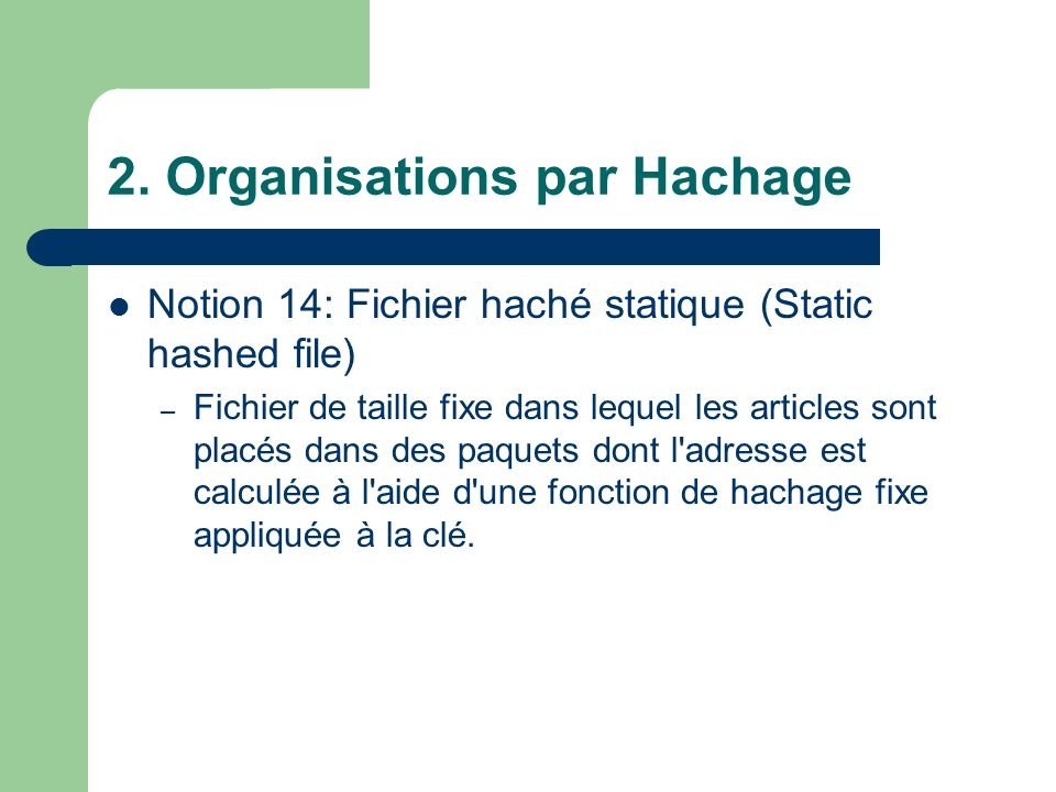 2. Organisations par Hachage