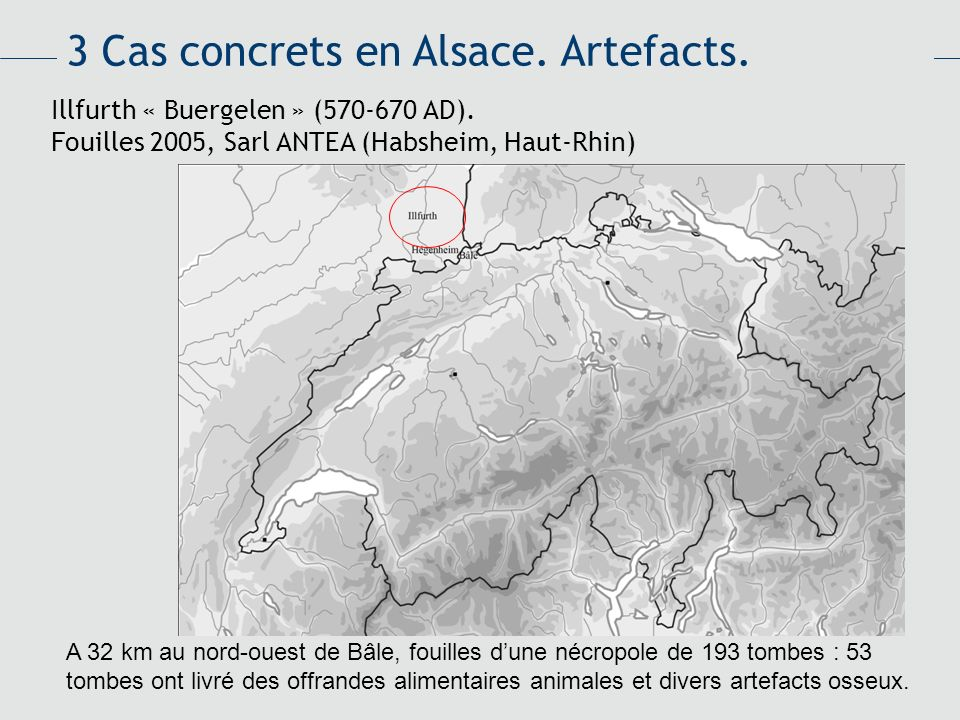 3 Cas concrets en Alsace. Artefacts.