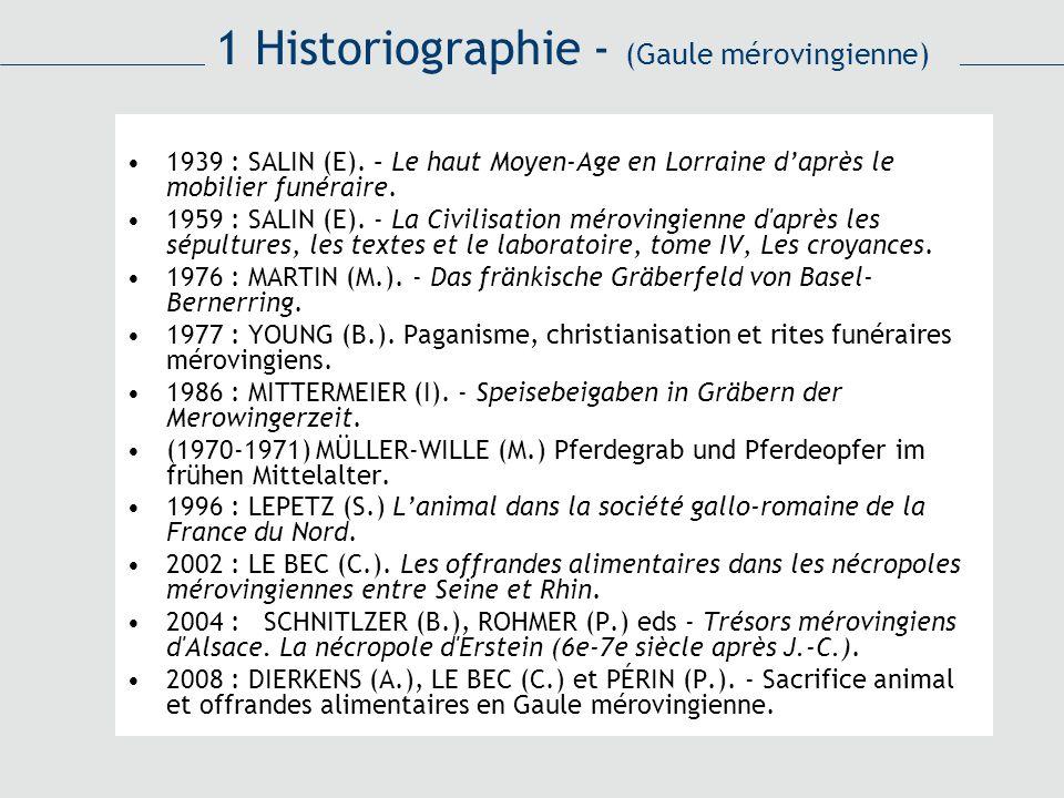 1 Historiographie - (Gaule mérovingienne)