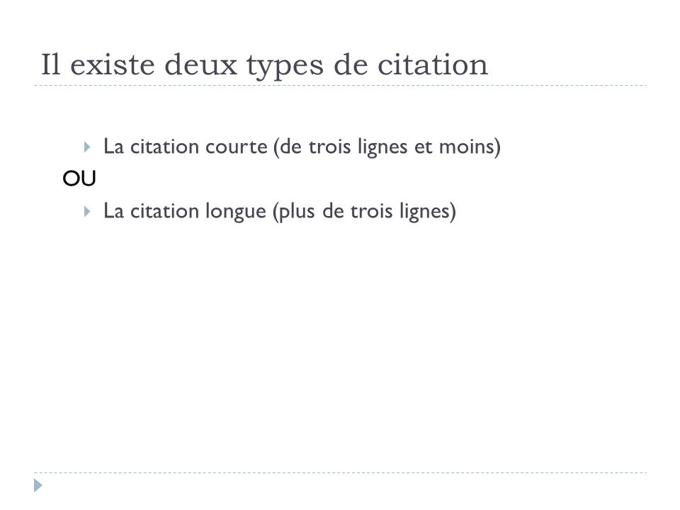 Il existe deux types de citation