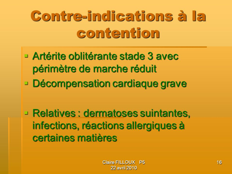 Contre-indications à la contention