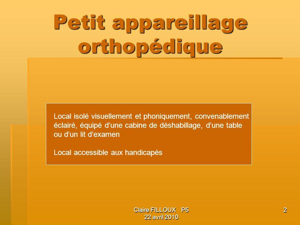 Petit appareillage orthopédique