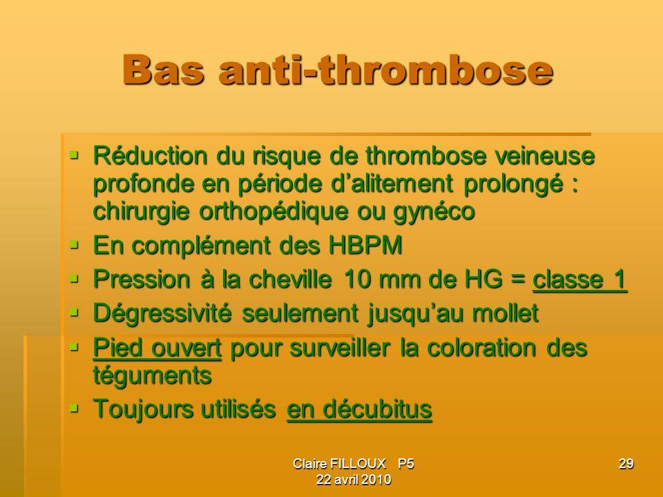 Bas anti-thrombose Réduction du risque de thrombose veineuse profonde en période d'alitement prolongé : chirurgie orthopédique ou gynéco.