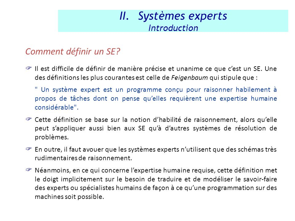 Systèmes experts Comment définir un SE Introduction