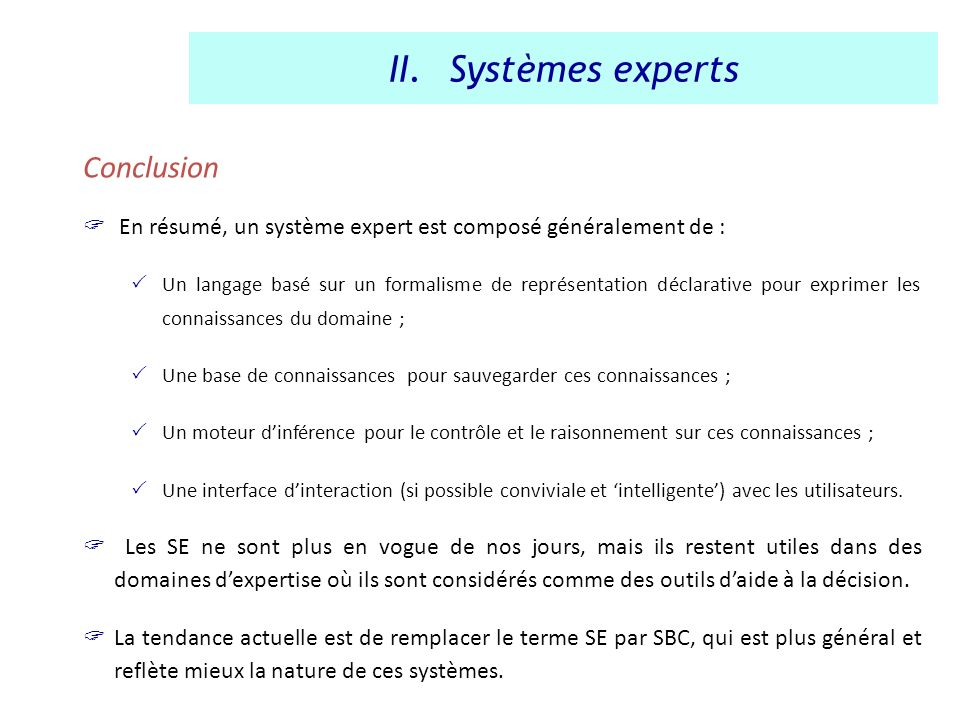 Systèmes experts Conclusion