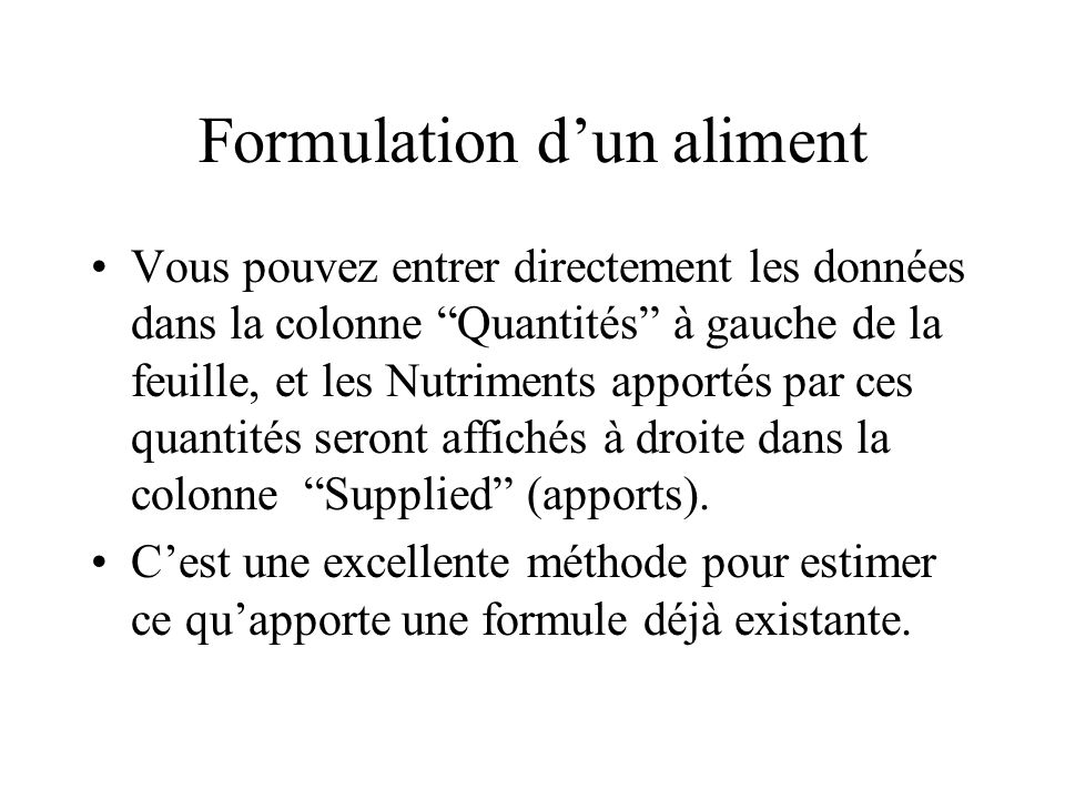 Formulation d'un aliment