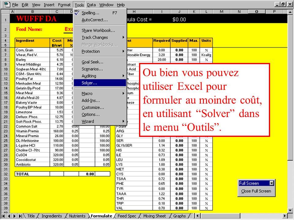 Ou bien vous pouvez utiliser Excel pour formuler au moindre coût, en utilisant Solver dans le menu Outils .