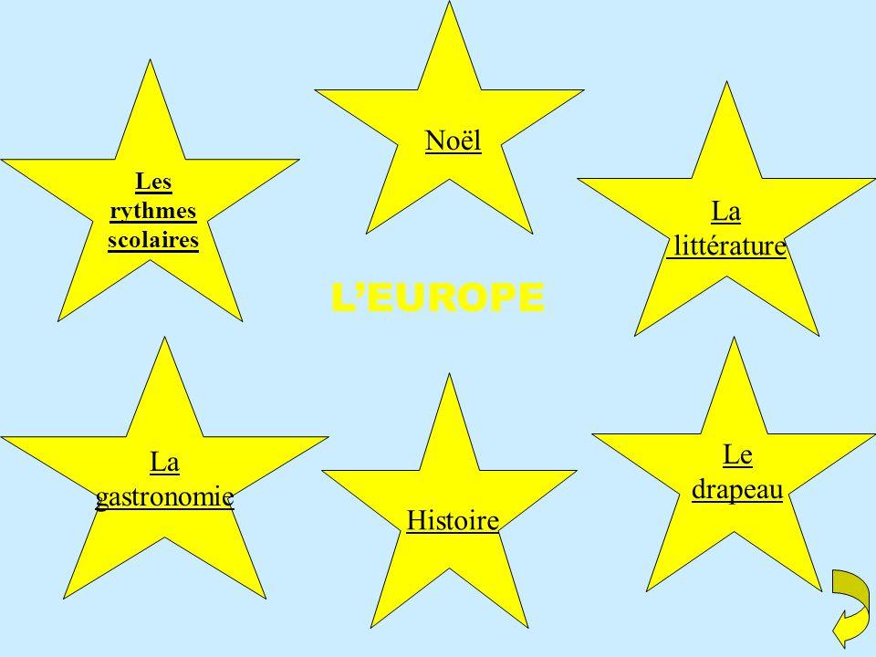 L'EUROPE Noël La littérature Le Histoire La drapeau gastronomie