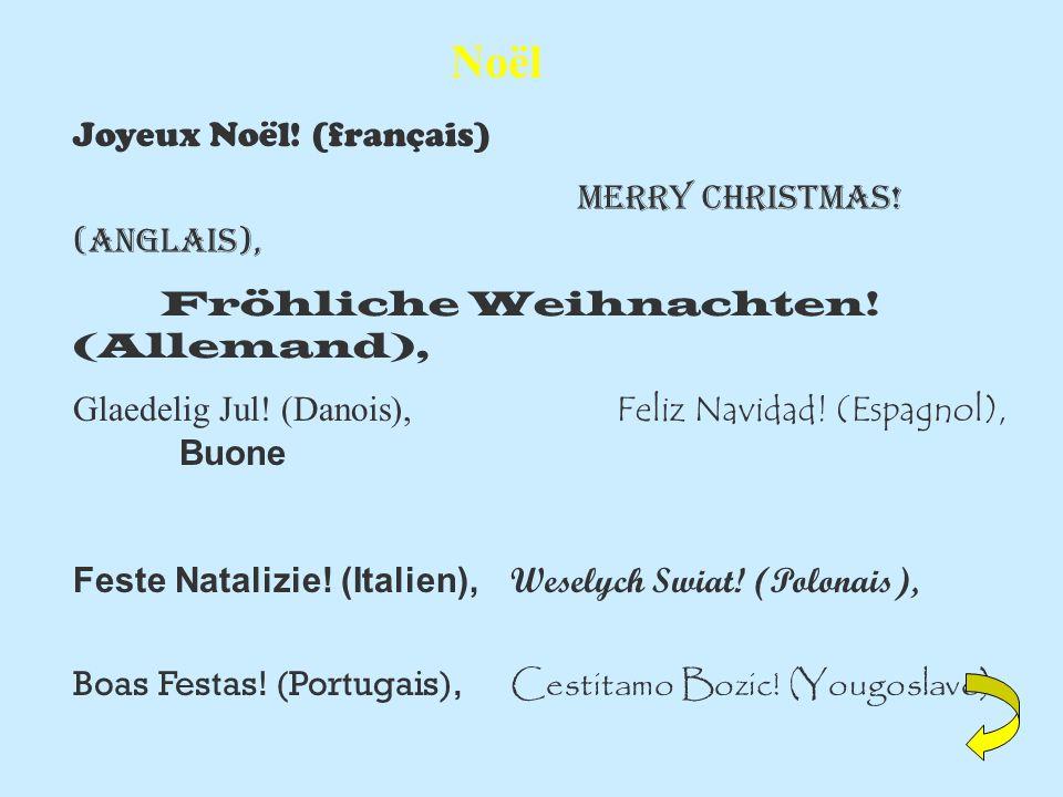Noël Joyeux Noël! (français) Merry Christmas! (Anglais),