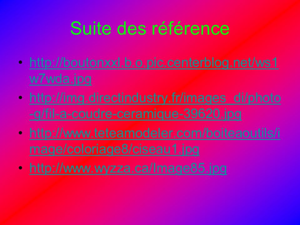 Suite des référence http://boutonxxl.b.o.pic.centerblog.net/ws1w7wda.jpg.