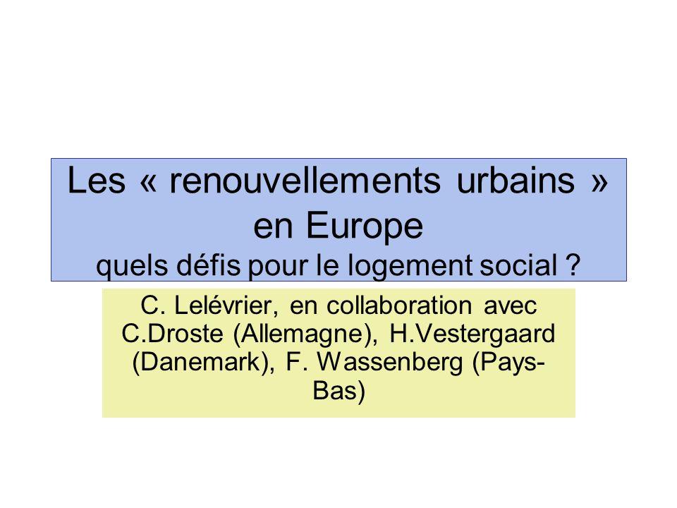 Les « renouvellements urbains » en Europe quels défis pour le logement social