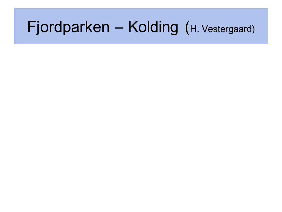 Fjordparken – Kolding (H. Vestergaard)