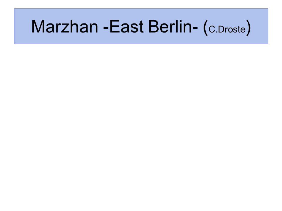 Marzhan -East Berlin- (C.Droste)