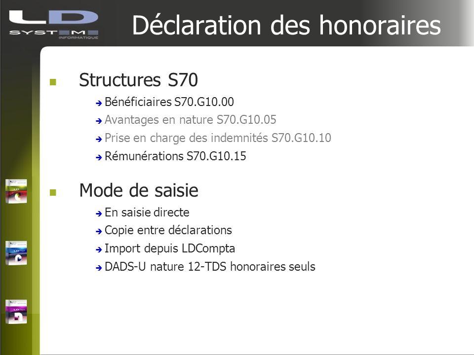 Déclaration des honoraires