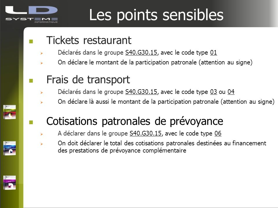 Les points sensibles Tickets restaurant Frais de transport