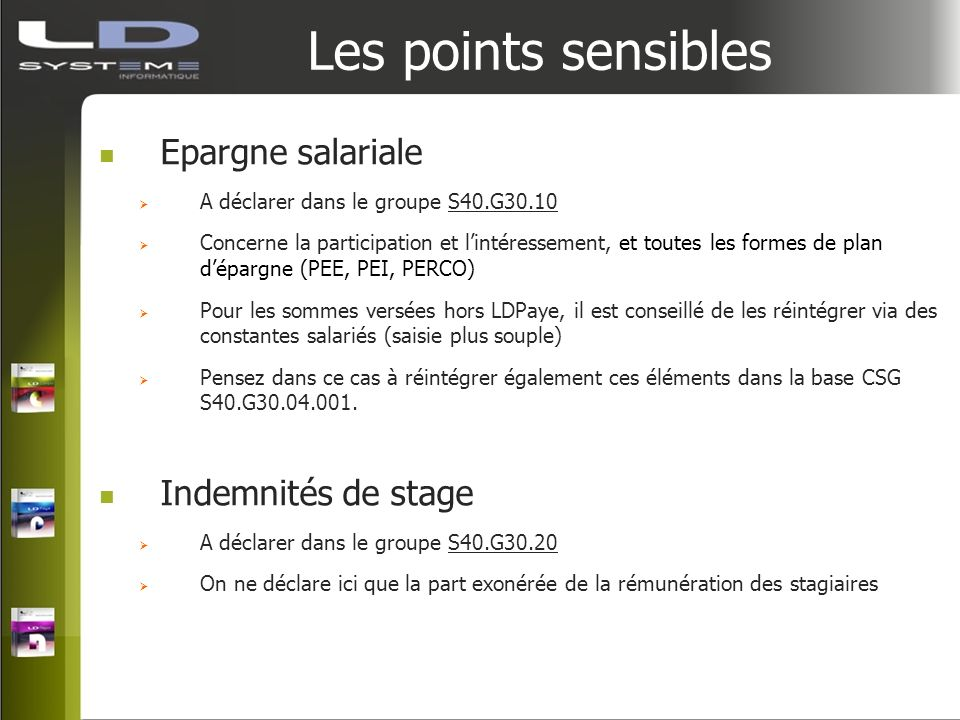 Les points sensibles Epargne salariale Indemnités de stage