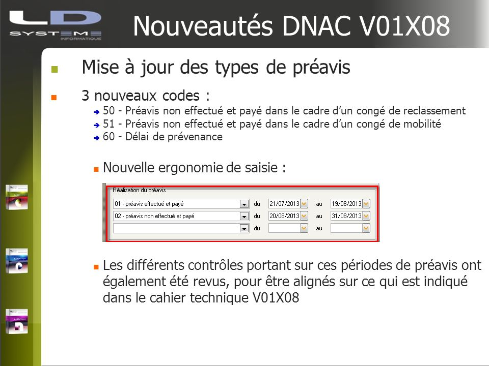 Nouveautés DNAC V01X08 Mise à jour des types de préavis