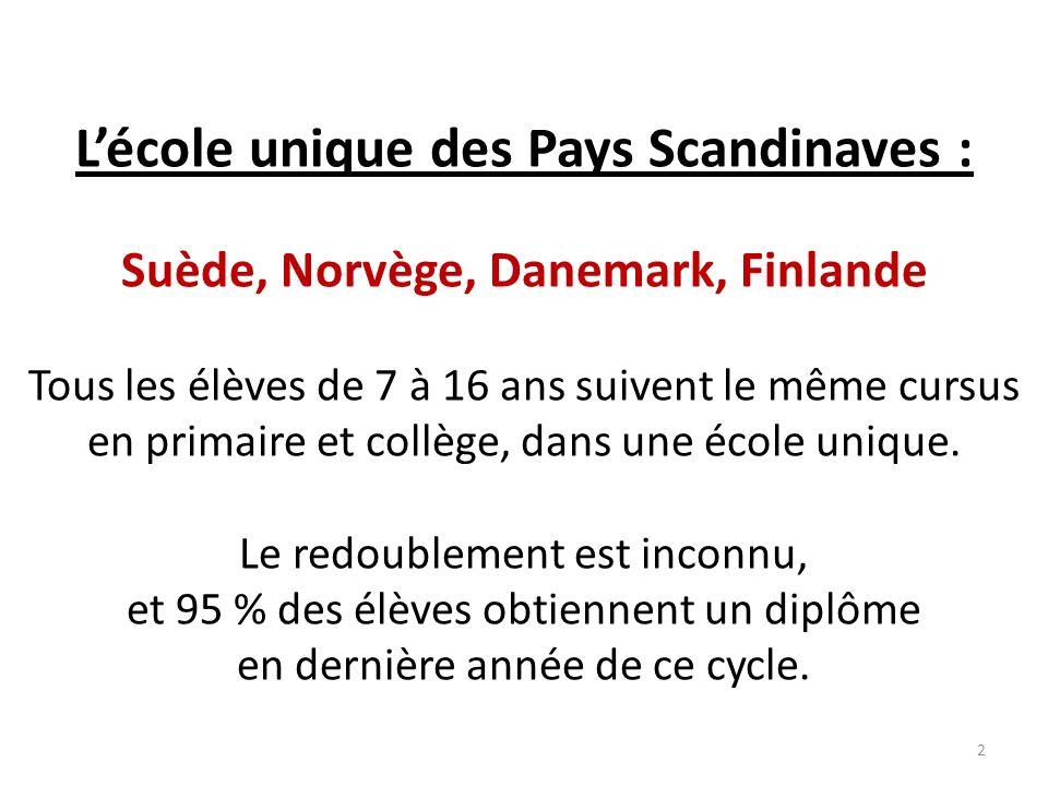 L'école unique des Pays Scandinaves :