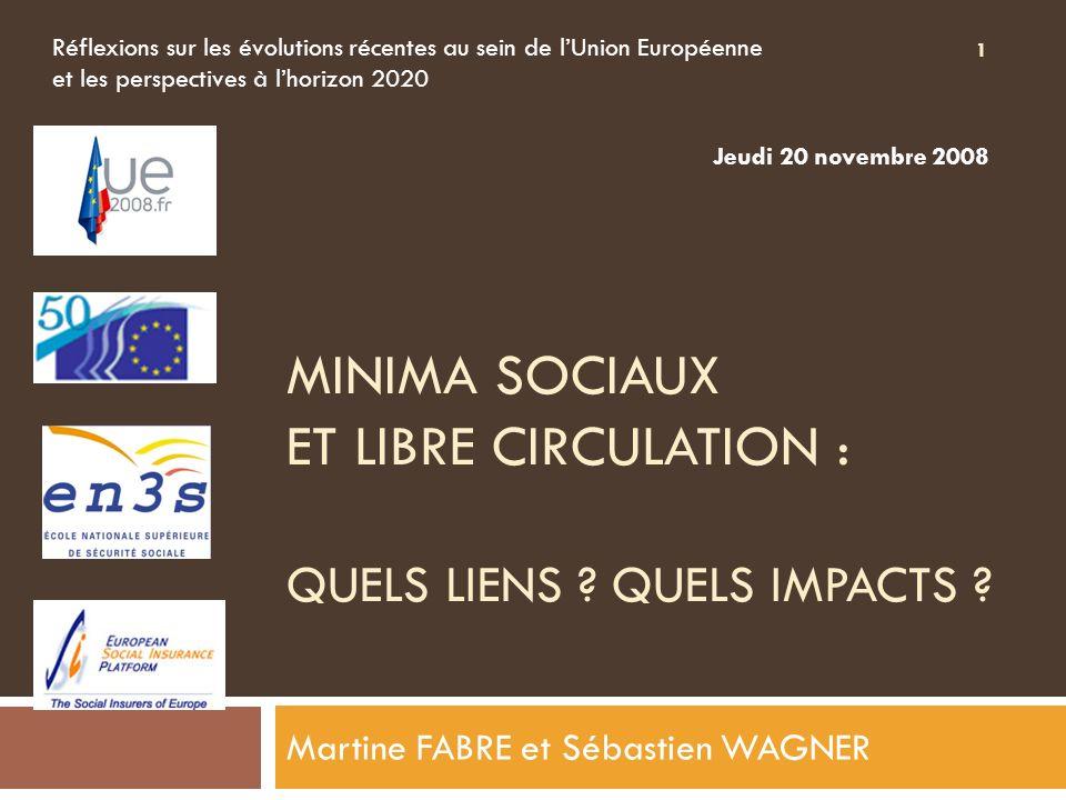 MINIMA SOCIAUX ET libre circulation : quels liens Quels impacts