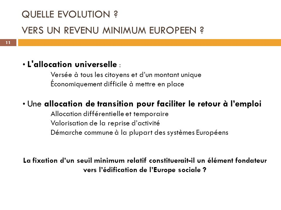 QUELLE EVOLUTION VERS UN REVENU MINIMUM EUROPEEN