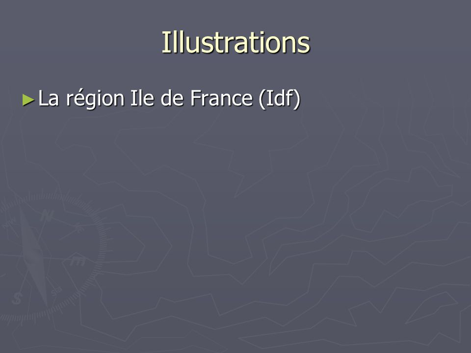 Illustrations La région Ile de France (Idf)