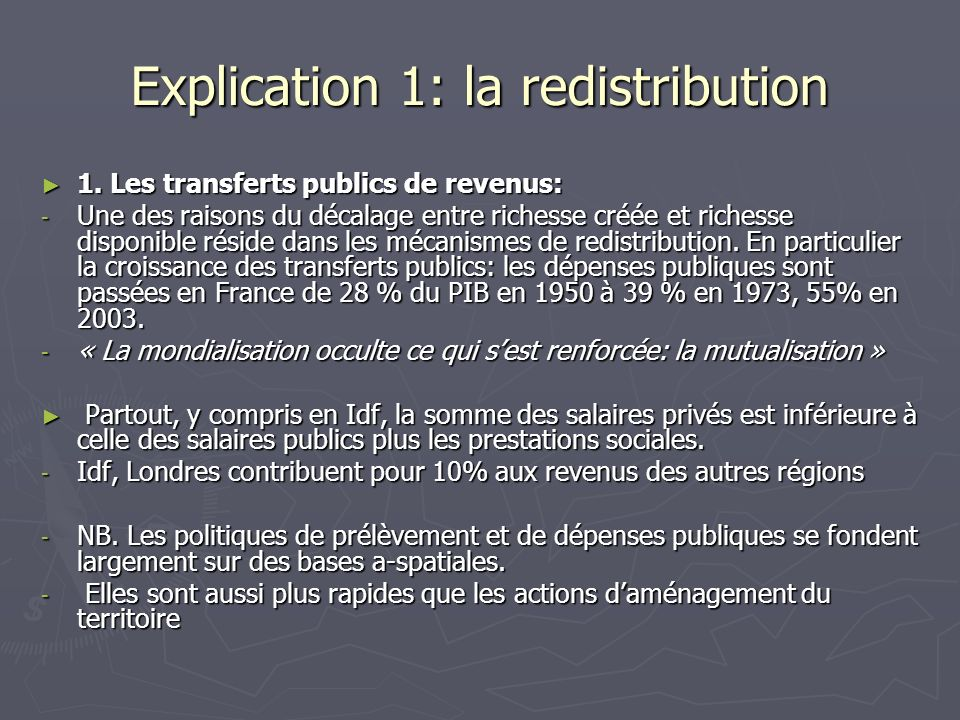 Explication 1: la redistribution