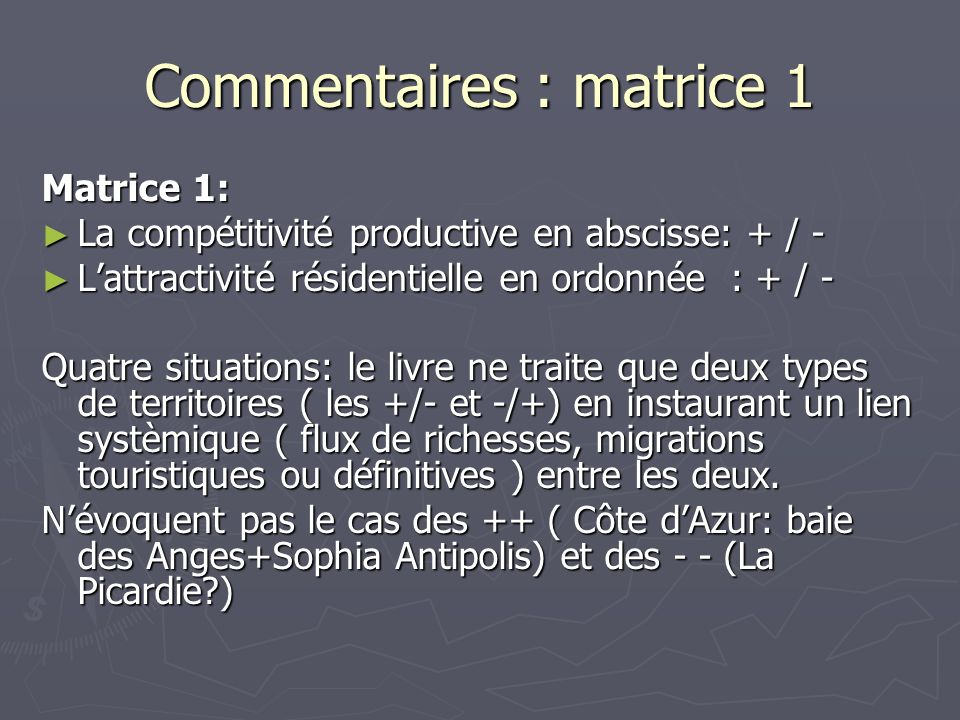Commentaires : matrice 1