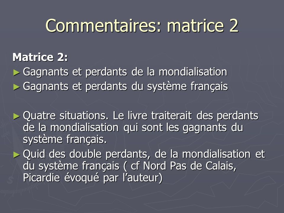 Commentaires: matrice 2