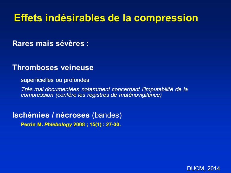 Effets indésirables de la compression