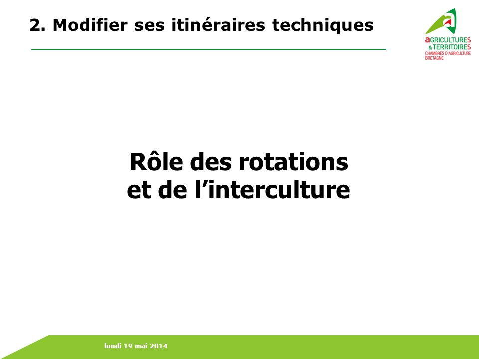 Rôle des rotations et de l'interculture