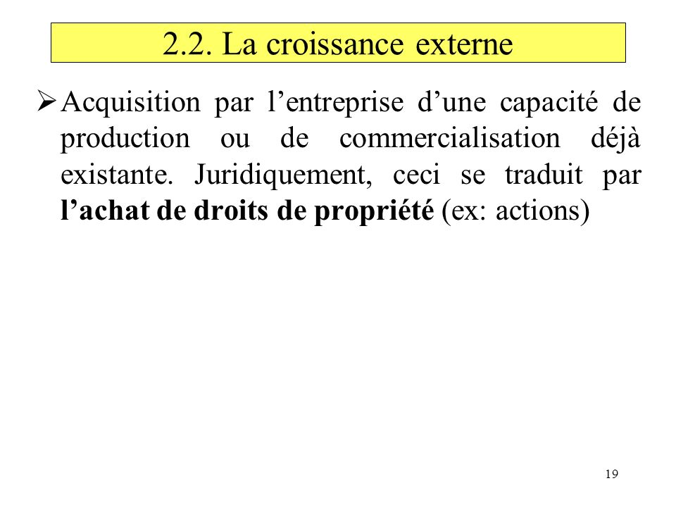 2.2. La croissance externe