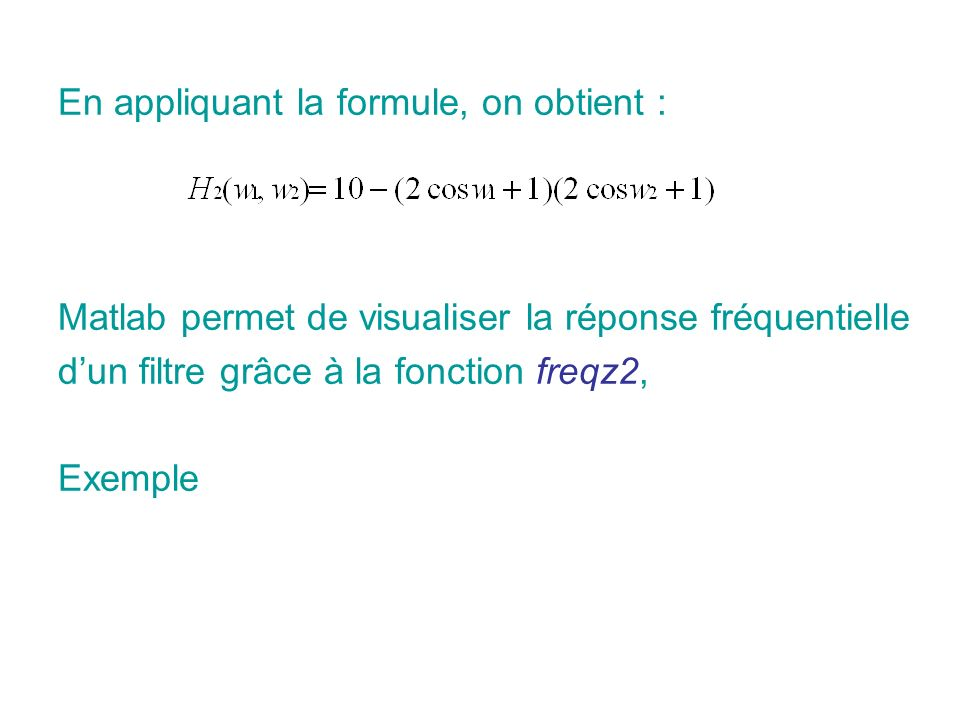 En appliquant la formule, on obtient :