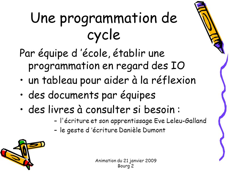 Une programmation de cycle