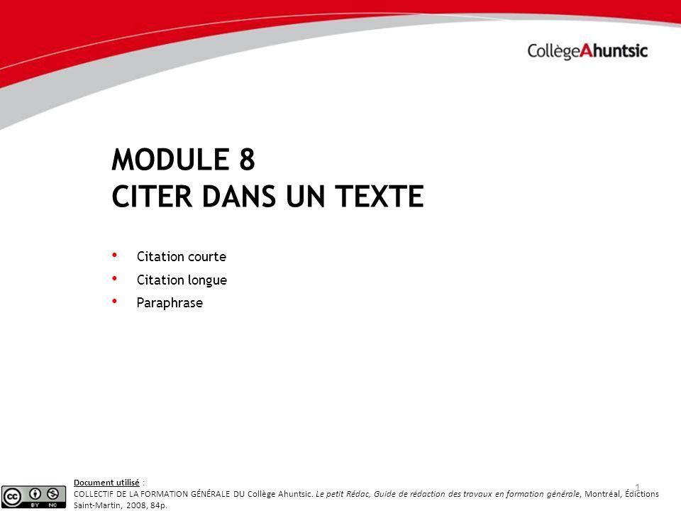 Module 8 Citer dans un texte Citation courte Citation longue