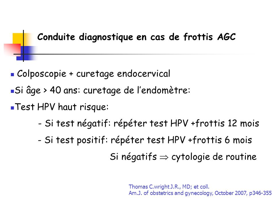 Conduite diagnostique en cas de frottis AGC
